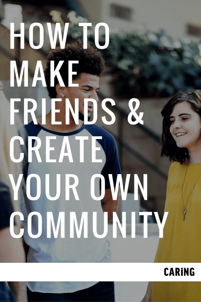 make-friends-create-community-2