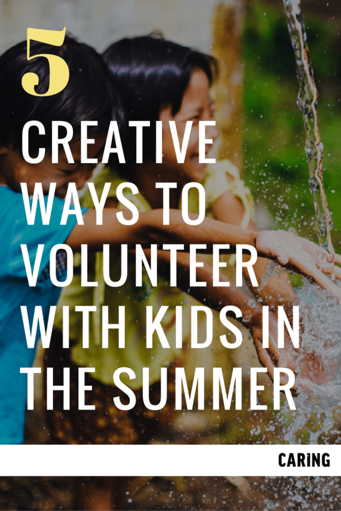 creative ways to volunteer with children in the summer