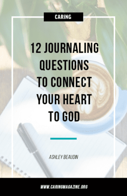 Journaling questions to connect your heart to God