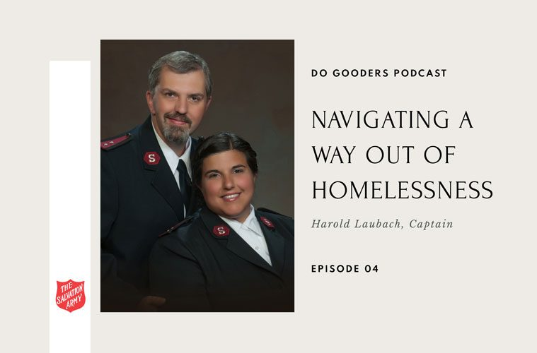 Navigating a Way out of Homelessness Captain Harold Laubach