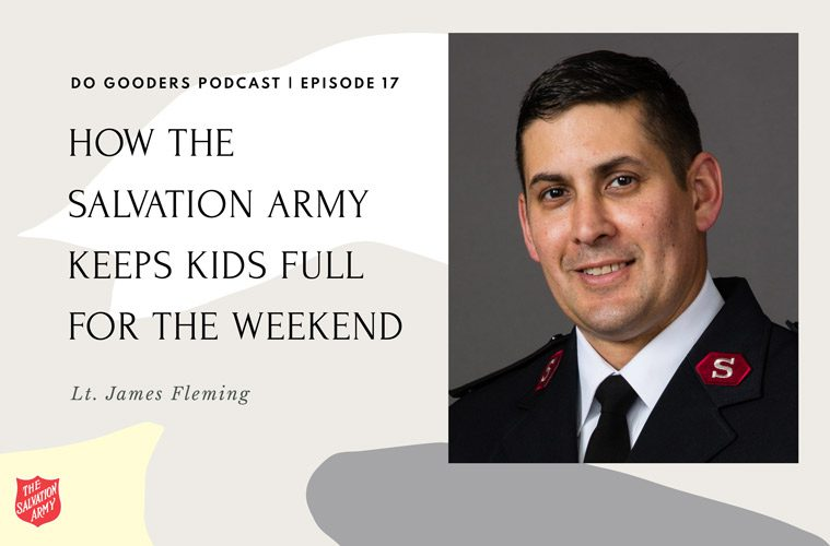 Do Gooders Podcast 17 Keeping Kids Full with Lt. James Fleming