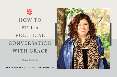 Episode 20 Beth Silvers, How to fill a political conversation with grace
