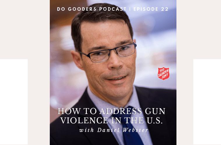 Episode 22 Dr. Daniel Webster, How to address gun violence in the US